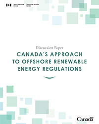 Canada's Approach to Offshore Renewable Energy Regulations